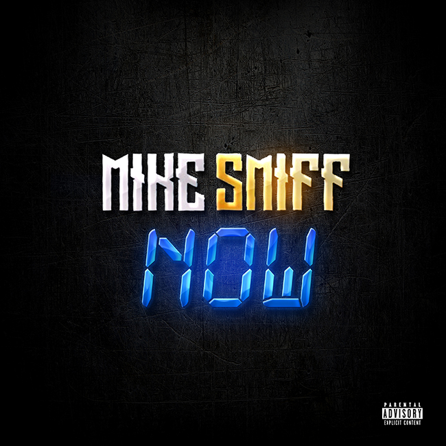 SMALL Mike Smiff - Now artwork
