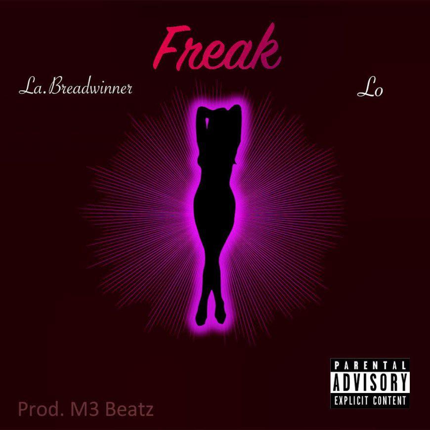 Freak ft. Lo